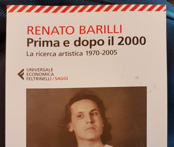 Renato Barilli, Prima e dopo il 2000