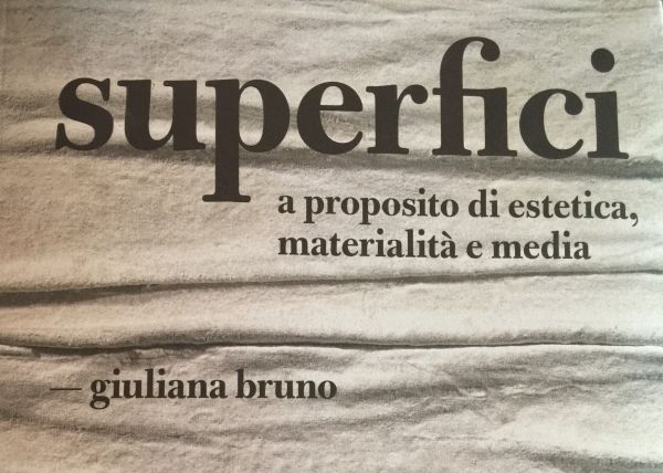 Giuliana Bruno, Superfici