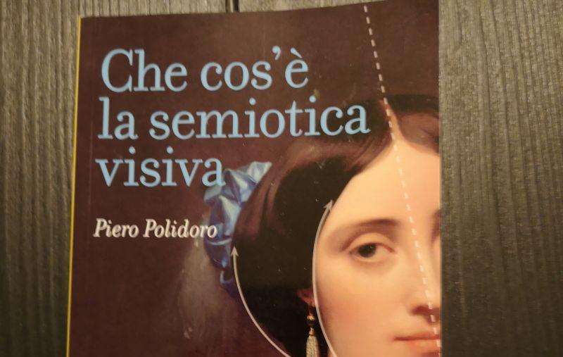 Piero Polidoro, Che cos'è la semiotica visiva